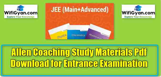Allen Coaching Study Materials Pdf Download for Entrance Examination