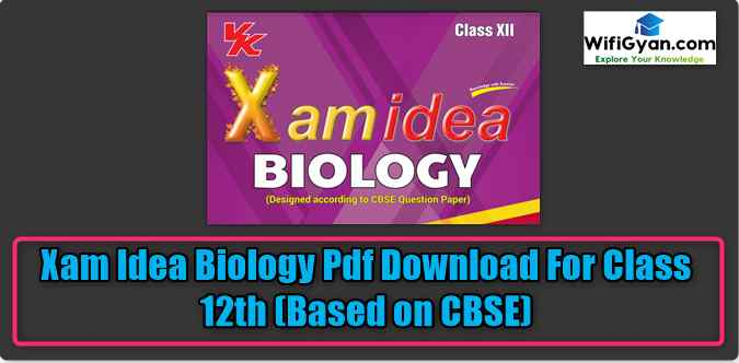 Xam Idea Biology Pdf Download For Class 12th (Based on CBSE)