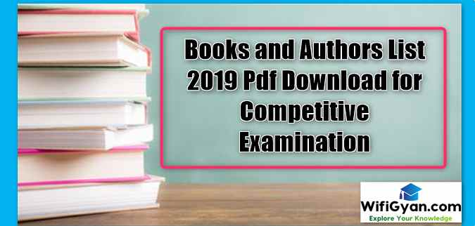 Books and Authors List 2019 Pdf Download for Competitive Examination