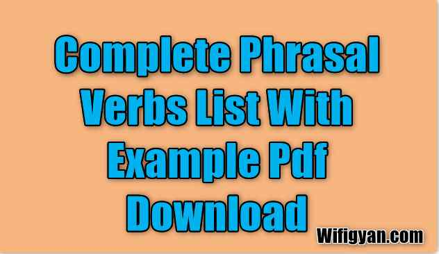 Complete Phrasal Verbs List With Example Pdf Download