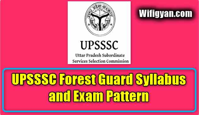 UPSSSC Forest Guard Syllabus and Exam Pattern