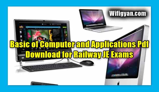 Basic of Computer and Applications Pdf Download for Railway JE Exams
