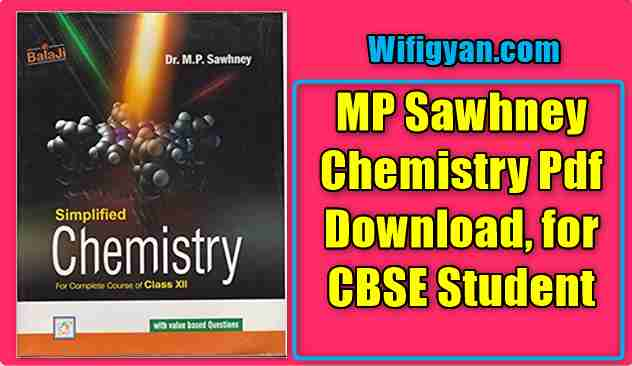 MP Sawhney Chemistry Pdf Download, for Class 12th Student
