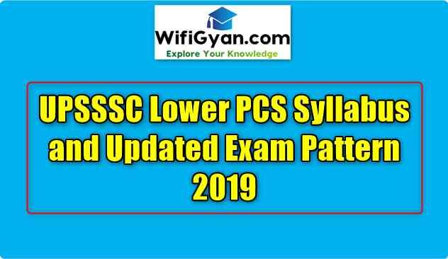 UPSSSC Lower PCS Syllabus and Updated Exam Pattern 2019