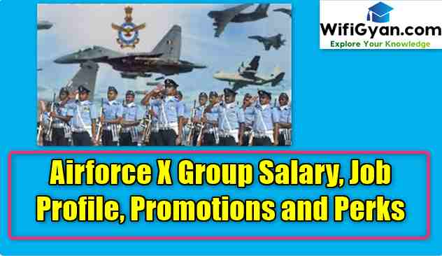 Airforce X Group Salary, Job Profile, Promotions and Perks