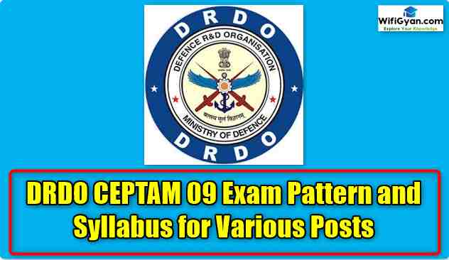 DRDO CEPTAM 09 Exam Pattern and Syllabus for Various Posts