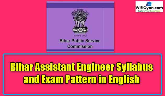 Bihar Assistant Engineer Syllabus and Exam Pattern in Details