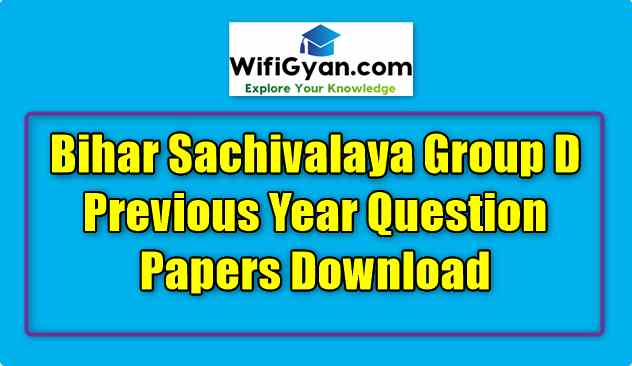 Bihar Sachivalaya Group D Previous Year Question Papers Download
