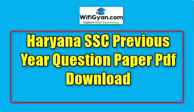 Haryana SSC Previous Year Question Paper Pdf Download