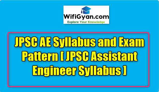 JPSC AE Syllabus and Exam Pattern [JPSC Assistant Engineer Syllabus]