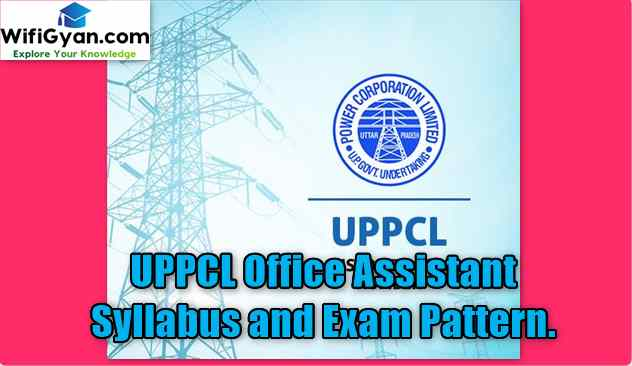 UPPCL Office Assistant Syllabus and Exam Pattern.