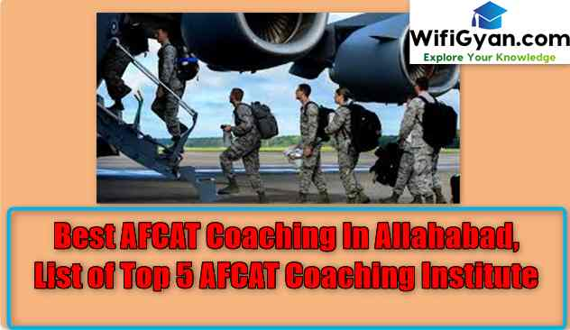 Best AFCAT Coaching In Allahabad, List of Top 5 AFCAT Coaching Institute