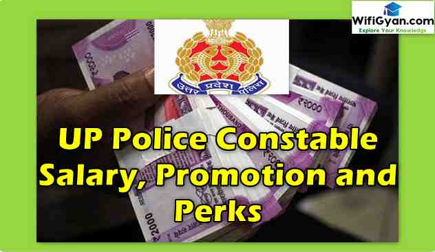 UP Police Constable Salary, Promotion and Perks