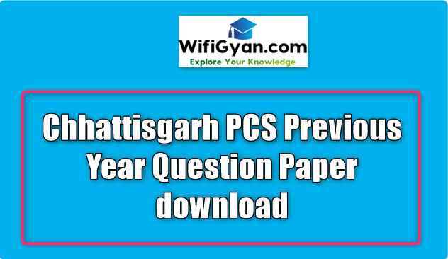 Chhattisgarh PCS Previous Year Question Paper download