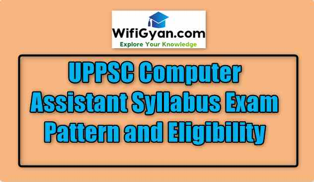 UPPSC Computer Assistant Syllabus Exam Pattern and Eligibility