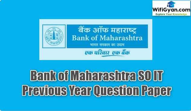 Bank of Maharashtra SO IT  Previous Year Question Paper