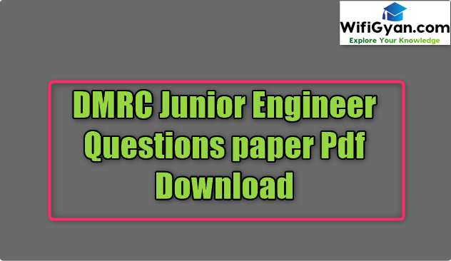 DMRC Junior Engineer Questions paper Pdf Download