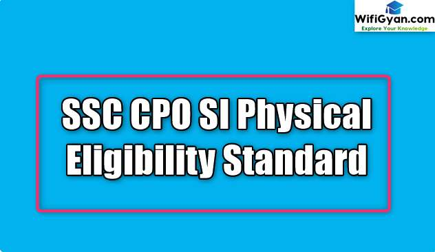 SSC CPO SI Physical Eligibility Standard