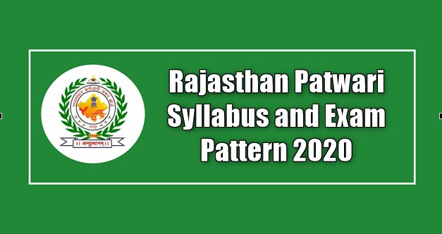 Rajasthan Patwari Syllabus and Exam Pattern 2020