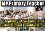 MP Primary Teacher Eligibility, Age Limit and Educational Qualification