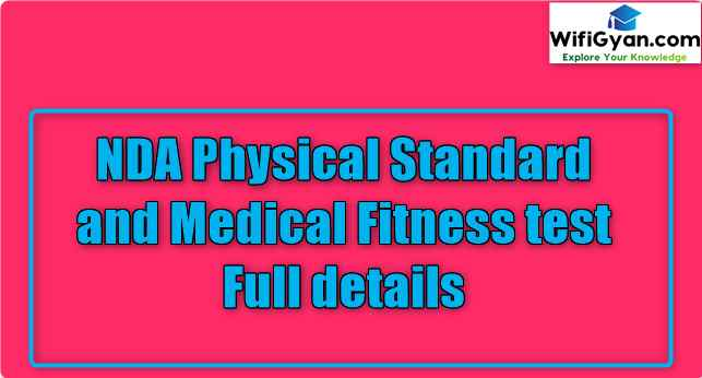 NDA Physical Standard and Medical Fitness test Full details