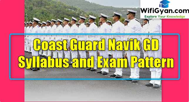 Coast Guard Navik GD Syllabus and Exam Pattern