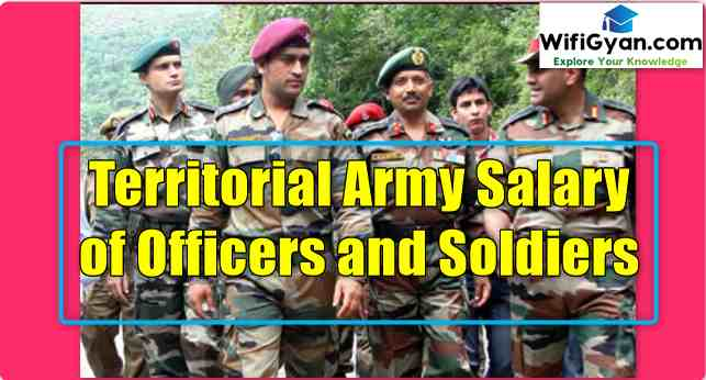 Territorial Army Salary of Officers and Soldiers