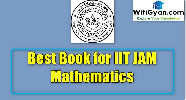 Best Book for IIT JAM Mathematics
