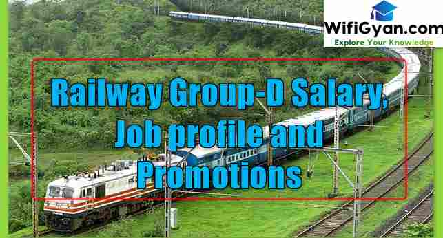 Railway Group-D Salary, Job profile and Promotions
