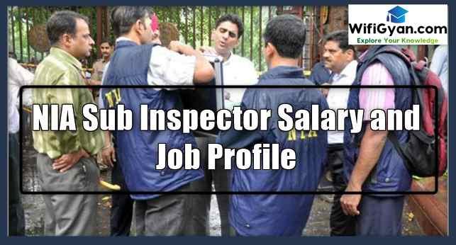 NIA Sub Inspector Salary and Job Profile