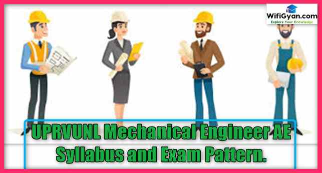 UPRVUNL Mechanical Engineer AE Syllabus and Exam Pattern.