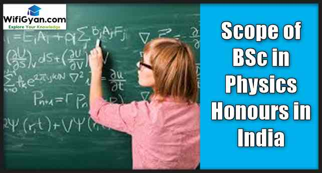 Scope of BSc in Physics Honours in India