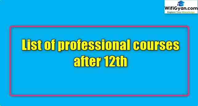 List of professional courses after 12th