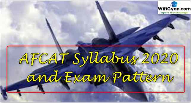 AFCAT Syllabus 2020 and Exam Pattern