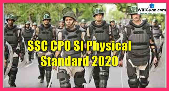 SSC CPO SI Physical Standard 2020