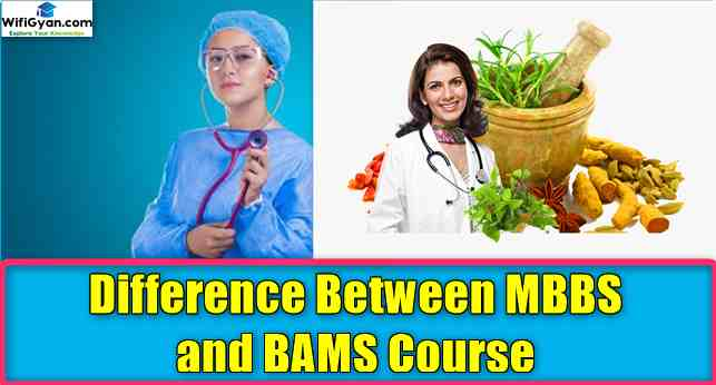 Difference Between MBBS and BAMS Course