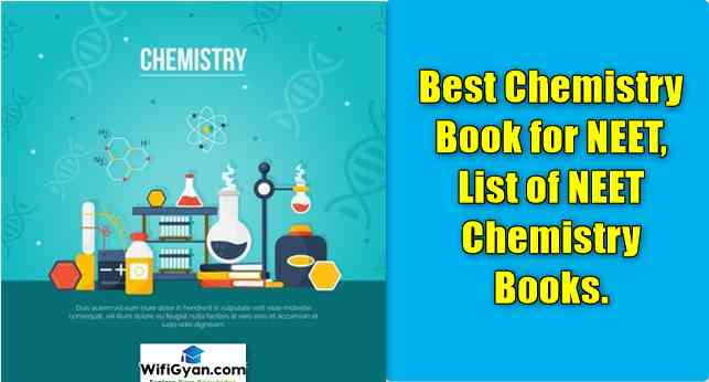Best Chemistry Book for NEET, List of NEET Chemistry Books.