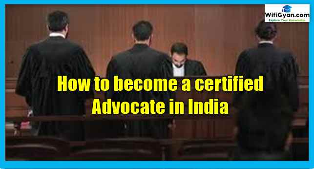 How to become a certified Advocate in India. Step by step detail