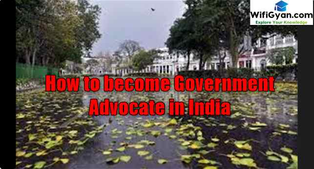 How to become Government Advocate in India