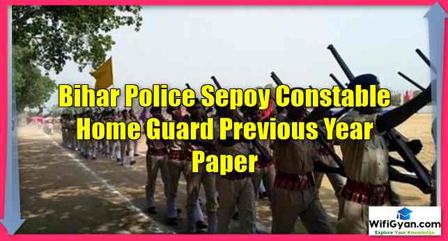 Bihar Police Sepoy Constable Home Guard Previous Year Paper