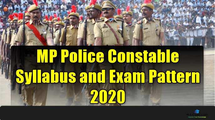 MP Police Constable Syllabus and Exam Pattern 2020