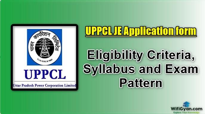 UPPCL JE Application form: Eligibility Criteria, Syllabus and Exam Pattern