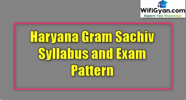 Haryana Gram Sachiv Syllabus and Exam Pattern